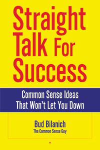 Straight Talk for Success by Bud Bilanich