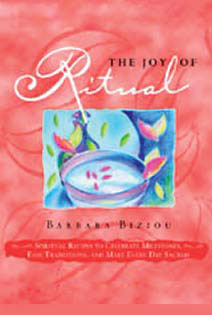 The Joy of Ritual by Barbara Biziou