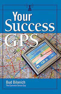 Your Success GPS by Bud Bilanich